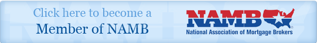 Join NAMB, the National Association of Mortgage Brokers